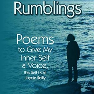 Inner Rumblings by Joyce murphy